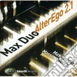 Max Tempia & Massimo Serra - Alterego 2.1 cd musicale di MAX TEMPIA & MASSIMO