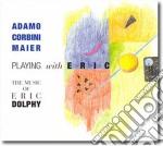 Playing with eric cd musicale di Adamo corbini maier