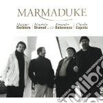 Barbiero / Brunod / Balanescu / Cojaniz - Marmaduke cd musicale di Barbiero/brunod/bala