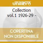 Collection vol.1 1926-29 - cd musicale di The junie cobb