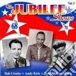 The jubilee shows n.68-70 cd musicale di B.crosby/a.kirk/j.ri