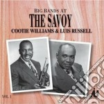 Big bands at the savoy - cd musicale di Cootie williams & louis russel