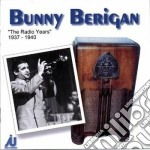 Radio years '37-'40 cd musicale di Bunny Berigan