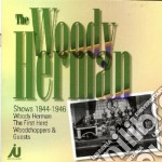 Shows 1944-1946 cd musicale di The woody herman