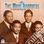 Chronological vol.1 - mills brothers cd musicale di The mills brothers