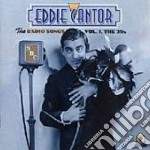 The radio songs vol.1 - cd musicale di Cantor Eddie