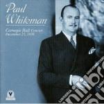 Carnegie hall concert '38 cd musicale di Paul Whiteman
