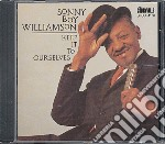 Keep it to ourselves cd musicale di Sonny boy williamson