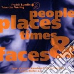 People places times & f.. - cd musicale di Lundin Fredrik