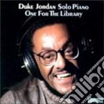 Duke Jordan - One For The Library cd musicale di Duke Jordan