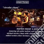 Marilyn Mazur & Pulse Unit - Circular Chant cd musicale di Marilyn mazur & pulse unit