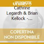 GORGEOUS CREATURE                         cd musicale di LEGARDH CATHRINE & B