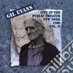 Gil Evans - Live Public Theatre Vol.2 cd musicale di Gil Evans