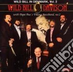 In denmark vol.2 1974-75 - davison wild bill cd musicale di Wild bill davison