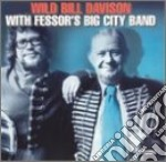 With fessor's big city b. - davison wild bill cd musicale di Wild bill davison