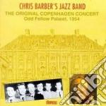 Chris Barber's Jazz Band - Original Copenhagen Con. cd musicale di Chris barber's jazz band