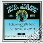 Dr.jazz vol.2 - hackett bobby cd musicale di Bobby Hackett