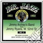 Dr.jazz vol.13 1951-1952 - cd musicale di Archey Jimmy