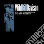 Live 1955 miami beach cd musicale di Wild bill davison