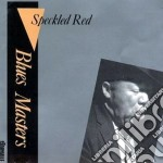 Blues masters vol.11 - cd musicale di Red Speckled
