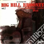 An evening with... vol.2 - broonzy big bill cd musicale di Big bill broonzy