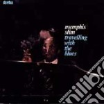 Travelling with the blues - slim memphis cd musicale di Slim Memphis