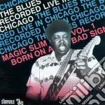 Born on a bad sign vol.1 - slim magic cd musicale di Slim Magic