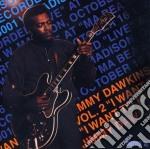 I want to know vol. 2 - dawkins jimmy cd musicale di Jimmy Dawkins