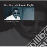 The blues of... cd musicale di Snooks eaglin & boog