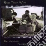 Hard times won cd musicale di Levenson Barry