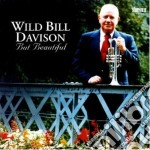 But beautiful - davison wild bill cd musicale di Wild bill davison