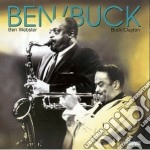 Ben Webster & Buck Clayton - Ben & Buck cd musicale di Ben webster & buck clayton
