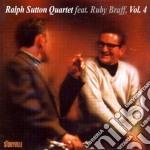 Feat. ruby braff vol.4 - sutton ralph cd musicale di Ralph sutton quartet