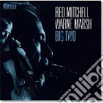 BIG TWO                                   cd musicale di MITCHELL RED & WARNE