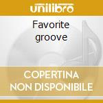 Favorite groove cd musicale di Dope Kenny
