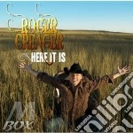 Here it is cd musicale di Roger Creager