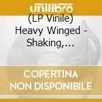 (LP VINILE) Shaking, waking lp vinile di Winged Heavy