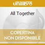 ALL TOGETHER                              cd musicale di PATTERN IS MOVEMENT