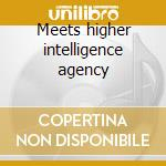 Meets higher intelligence agency cd musicale di Deep space network