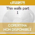 Thin walls part 1 cd musicale di Sex Fair