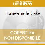 HOME-MADE CAKE                            cd musicale di DAYS OF FATE