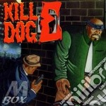 The return of kill dog e. cd musicale di Hard Scotty