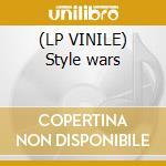 (LP VINILE) Style wars lp vinile