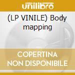 (LP VINILE) Body mapping lp vinile