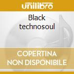 Black technosoul cd musicale