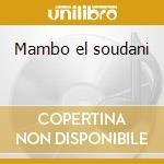 Mambo el soudani cd musicale di Salamat