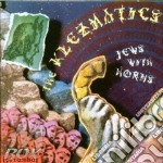 JEWS WITH HORNS0 cd musicale di KLEZMATICS