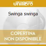 Swinga swinga cd musicale di Bonga