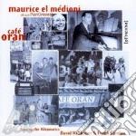 CAFE' ORAN cd musicale di EL MEDIONI MAURICE