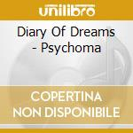 PSYCHOMA                                  cd musicale di DIARY OF DREAMS